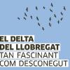 L'exposició sobre el Delta del Llobregat viatja fins a Barcelona