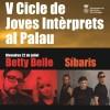 Els santfeliuencs Síbaris tanquen aquest cap de setmana a Sant Feliu el V Cicle de Joves Intèrprets al Palau