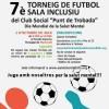 Martorell celebra aquest dissabte el 7è Torneig de Futbol Sala Inclusiu, per commemorar el Dia Mundial de la Salut Mental