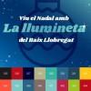 """La màgia del Nadal arriba al Baix Llobregat amb """"La Llumineta"""", que regalarà productes i experiències turístiques 100% de casa"""
