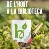 El món de l'hort i la cuina de proximitat, a les biblioteques del Baix Llobregat